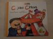 C jako Cirkus