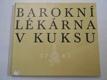 Barokní lékárna v Kuksu