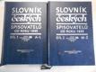 Slovník českých spisovatelů od roku 1945. Díl 1+2