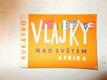 Kukátko - Vlajky - nad světem Afrika