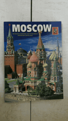 Moscow - 160 Colour Illustrations, Map of the Kremlin, Moscow Map & Metro Guide