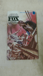 Fox No 11 - Fireship - A violent and authentic novel of the war at sea