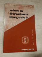 What Is Structural Exegesis? - Guides to Biblical scholarship - New Testament series