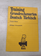 Training Grundrechnungsarten & Lösungsheft Deutsch - Türkisch