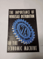 The importance of wholesale distribution in the economic machine