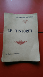 Les Grands Artistes - Le Tintoret - biographie critique