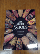 All About Shoes - Footwear Through the Ages
