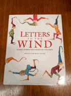 Letters to the Wind - Classic Stories and Poems for Children